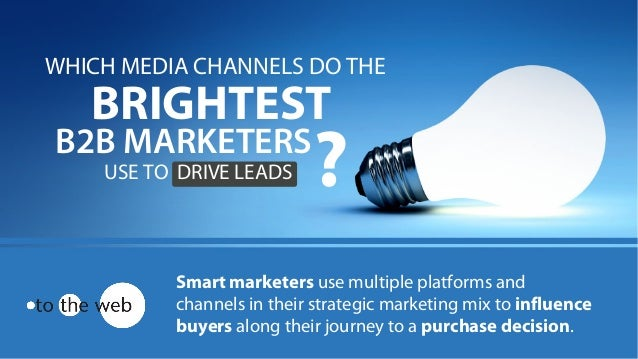 Smart marketers use multiple platforms and channels in their strategic marketing mix to influence buyers along their journ...