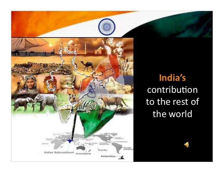 India'scontribu*ontotherestof  theworld