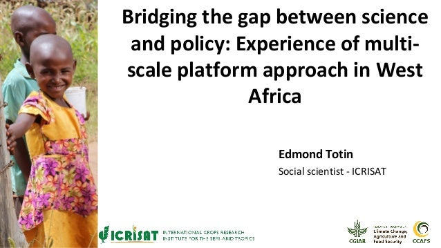 The Gap Between Science On Kids And >> Bridging The Gap Between Science And Policy Experience Of Multi Scale