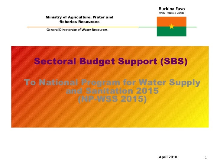 <ul><ul><li>Sectoral Budget Support (SBS)   </li></ul></ul><ul><ul><li>To National Program for Water Supply and Sanitation...