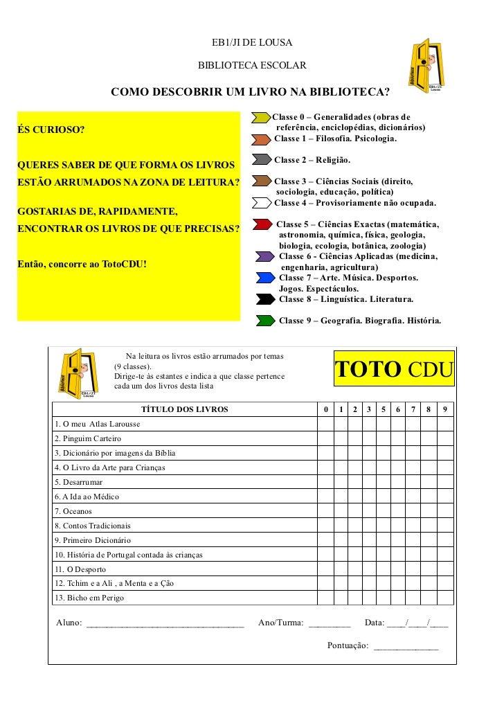 EB1/JI DE LOUSA                                                 BIBLIOTECA ESCOLAR                        COMO DESCOBRIR U...