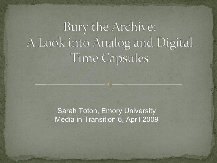 Sarah Toton, Emory University Media in Transition 6, April 2009