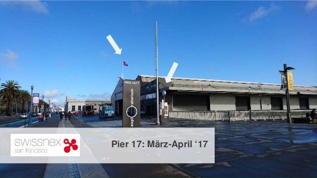 Ebene 1 Ebene 2 • Aufzählung • Aufzählung 2 Pier 17: März-April '17