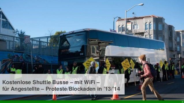 38 Kostenlose Shuttle Busse – mit WiFi – für Angestellte – Proteste/Blockaden in '13/'14
