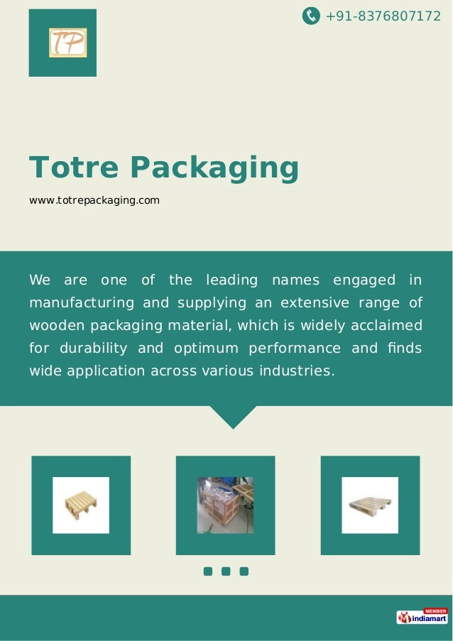 +91-8376807172 Totre Packaging www.totrepackaging.com We are one of the leading names engaged in manufacturing and supplyi...