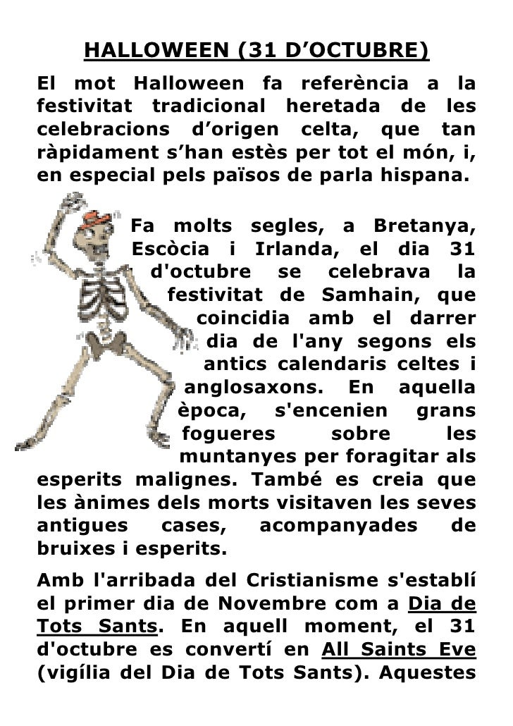 HALLOWEEN (31 D'OCTUBRE)El mot Halloween fa referència a lafestivitat tradicional heretada de lescelebracions d'origen cel...