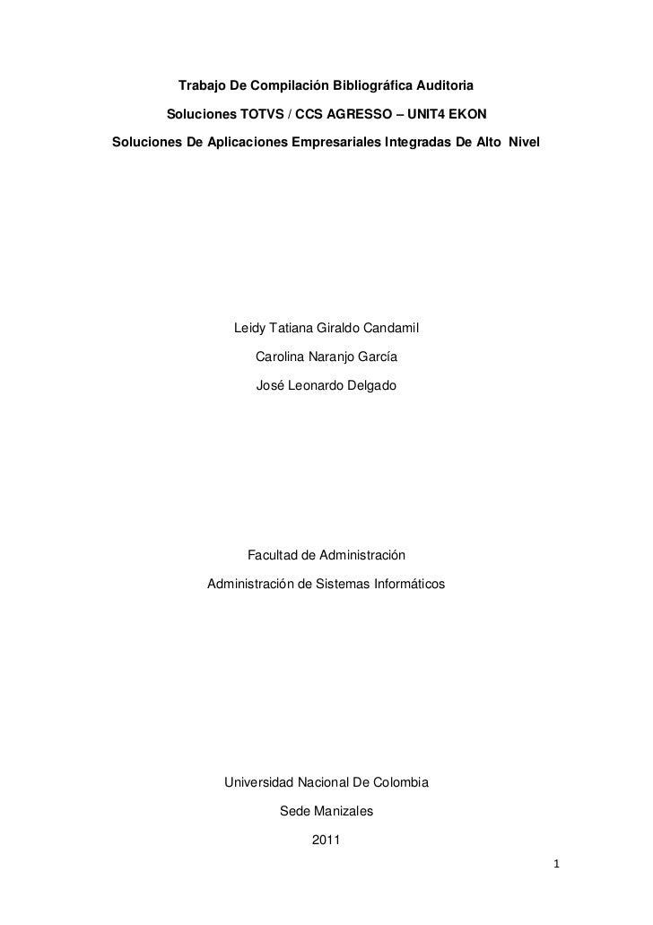 Trabajo De Compilación Bibliográfica Auditoria        Soluciones TOTVS / CCS AGRESSO – UNIT4 EKONSoluciones De Aplicacione...