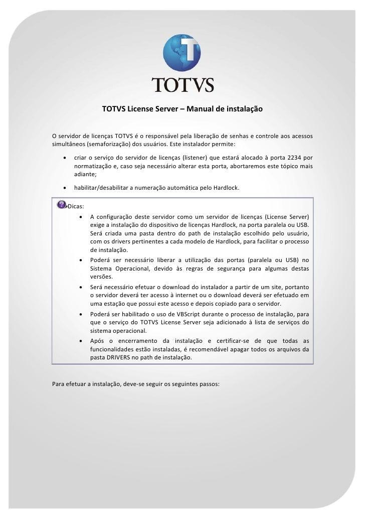 TOTVSLicenseServer–Manualdeinstalação   OservidordelicençasTOTVSéorespon...
