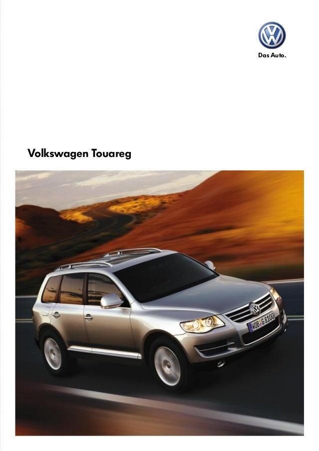 Das Auto. Volkswagen Touareg Volkswagen Touareg Touareg V6 TDI. Inspiring Performance with Exceptional Quality and Efficie...