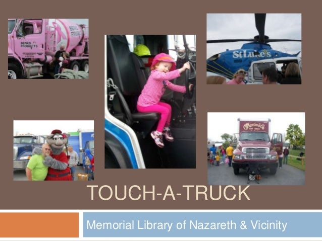 TOUCH-A-TRUCK Memorial Library of Nazareth & Vicinity