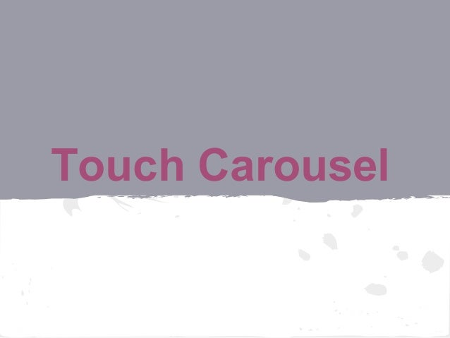 Touch Carousel
