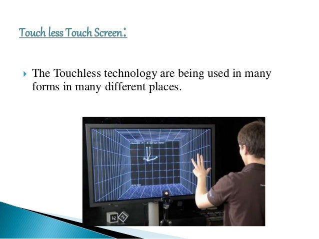 Touchless technology Seminar Presentation Slide 3