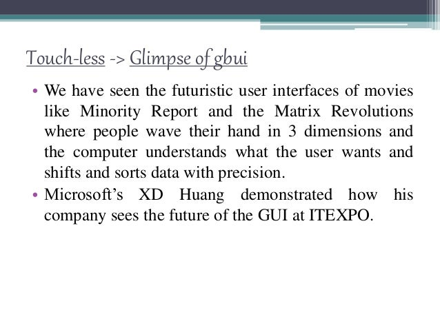 • 2. Elliptic Labs EllipticLabs allows you to operate your computer without touching it with the Windows 8 Gesture Suite.