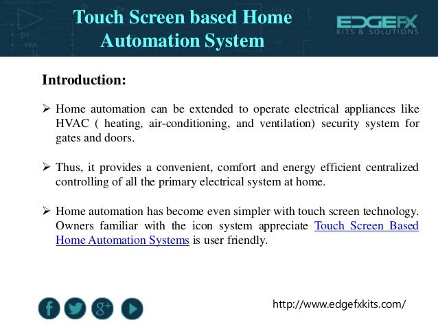 Touch Screen Based Home Automation System