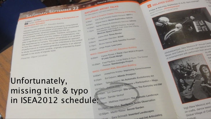 Unfortunately,missing title & typoin ISEA2012 schedule: