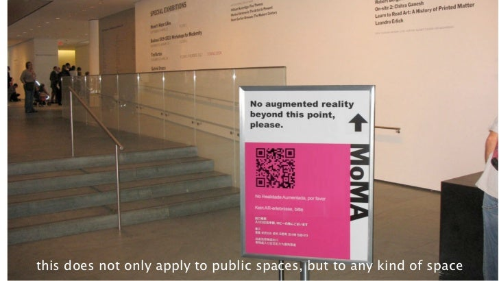 this does not only apply to public spaces, but to any kind35 space                                                        ...