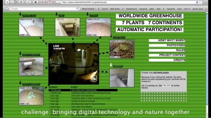 challenge: bringing digital technology and nature together