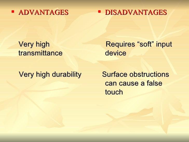<ul><li>ADVANTAGES </li></ul><ul><li>  Very high transmittance  </li></ul><ul><li>  Very high durability  </li></ul>...