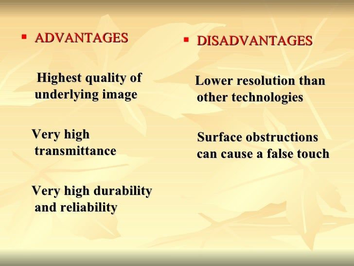 <ul><li>ADVANTAGES   </li></ul><ul><li>Highest quality of underlying image  </li></ul><ul><li>Very high transmittance   <...