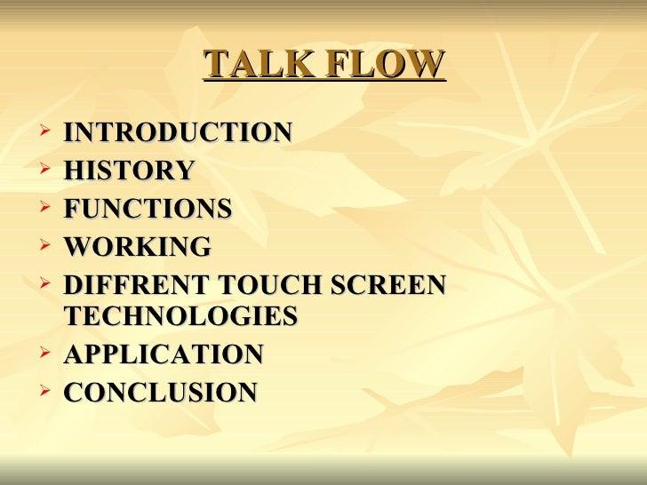 TALK FLOW <ul><li>INTRODUCTION </li></ul><ul><li>HISTORY </li></ul><ul><li>FUNCTIONS </li></ul><ul><li>WORKING </li></ul><...