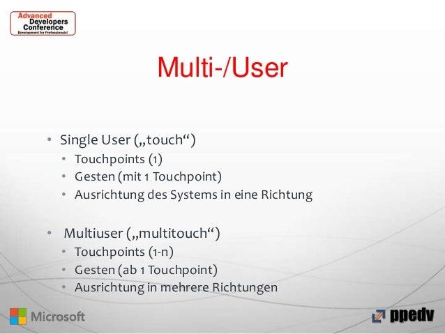"""Multi-/User • Single User (""""touch"""") • Touchpoints (1) • Gesten (mit 1 Touchpoint) • Ausrichtung des Systems in eine Richtu..."""