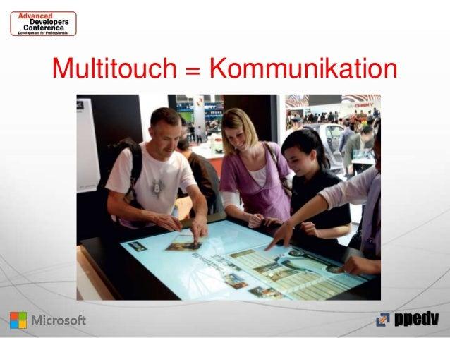 Multitouch = Kommunikation