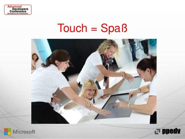 Touch = Spaß