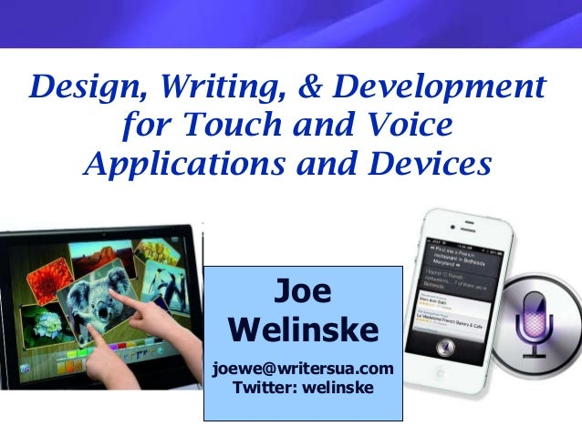 Design, Writing, & Development     for Touch and Voice   Applications and Devices             Joe           Welinske      ...