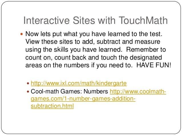 Touchy, touch math