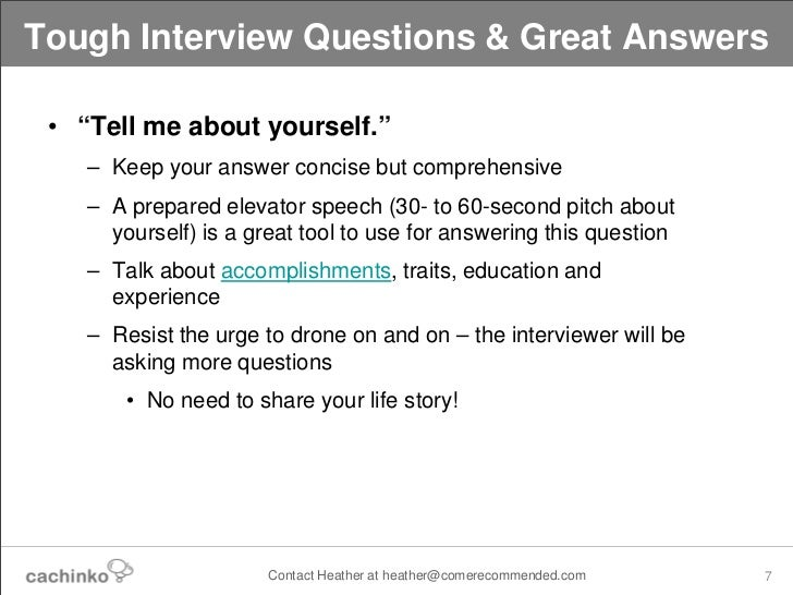 Lovely Great Contact Heather At Heather@comerecommended.com 6; 7. Tough Interview  Questions