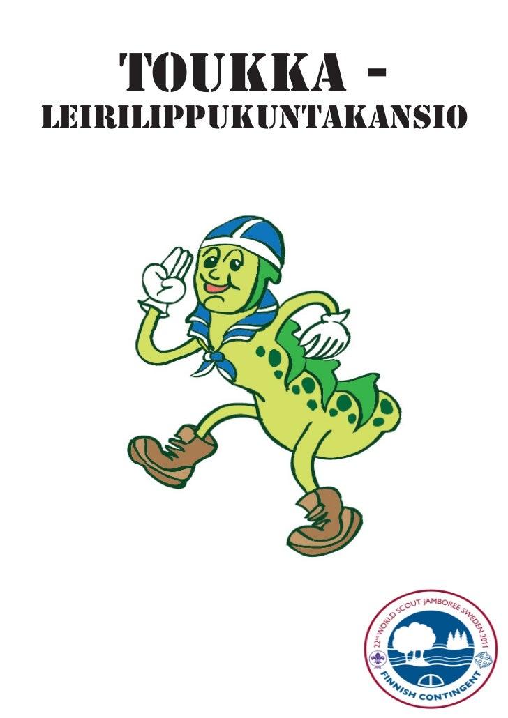 TOUKKA -LEIRILIPPUKUNTAKANSIO