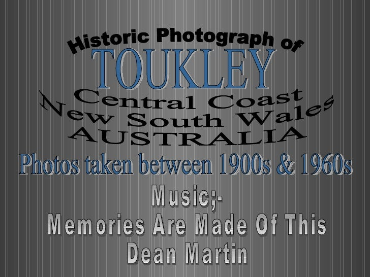 Historic Photograph of TOUKLEY Central Coast New South Wales AUSTRALIA Photos taken between 1900s & 1960s Music;- Memories...