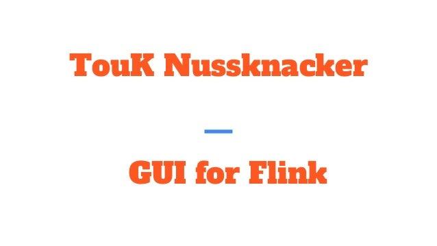 TouK Nussknacker GUI for Flink