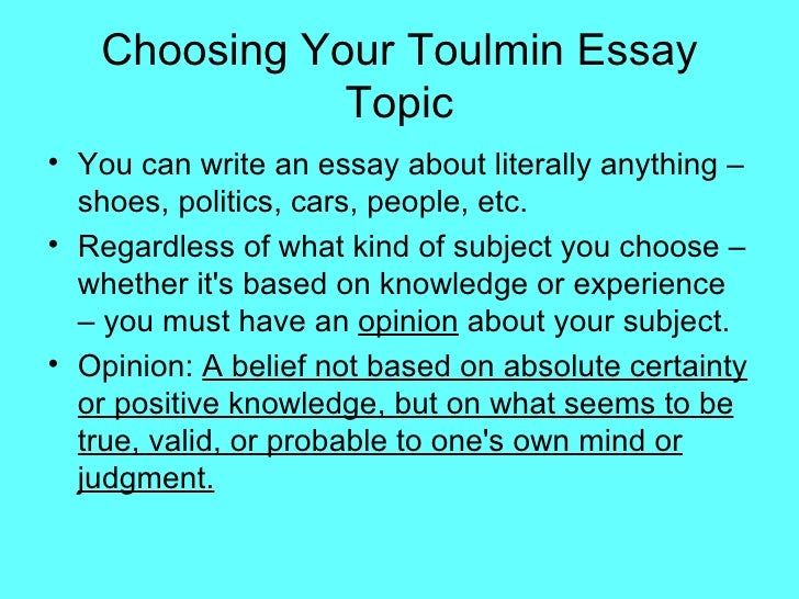 6 choosing your toulmin essay - Toulmin Analysis Essay Example