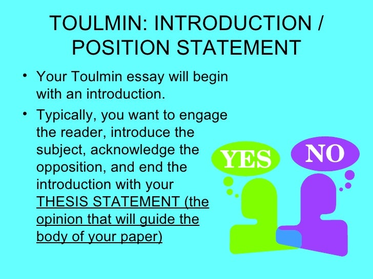 toulmin thesis model Toulmin argument essay  his method is based on a legal model of  argumentation in which a writer imagines  here is a brief example of the  toulmin method.