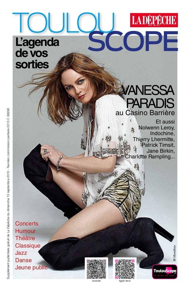 VANESSA PARADIS au Casino Barrière Et aussi Nolwenn Leroy, Indochine, Thierry Lhermitte, Patrick Timsit, Jane Birkin, Char...