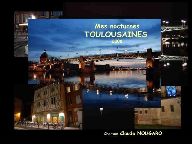 Mes nocturnes TOULOUSAINES 2008 Chanson Claude NOUGARO