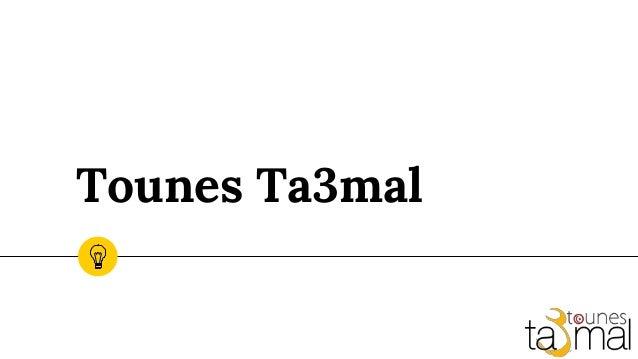 Tounes Ta3mal