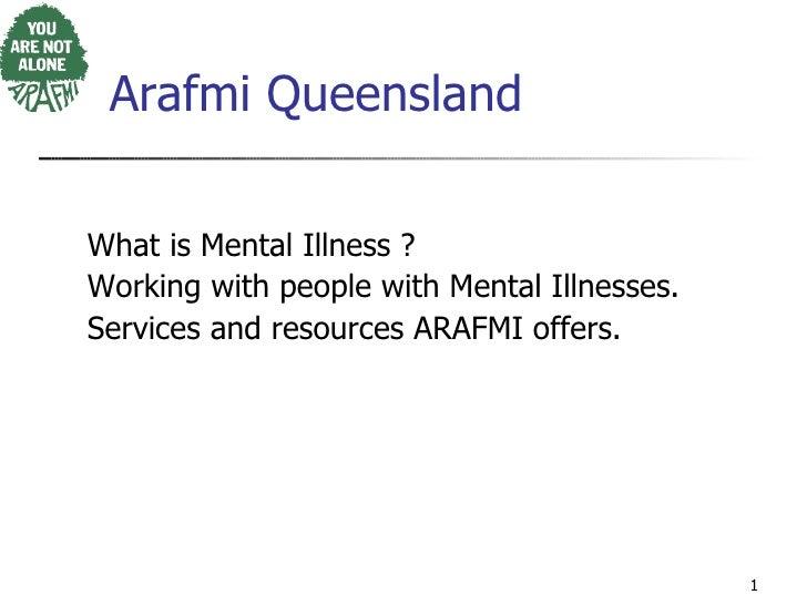 <ul><li>What is Mental Illness ?