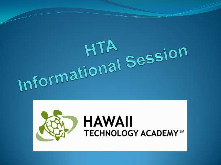 HTA Informational Session<br />