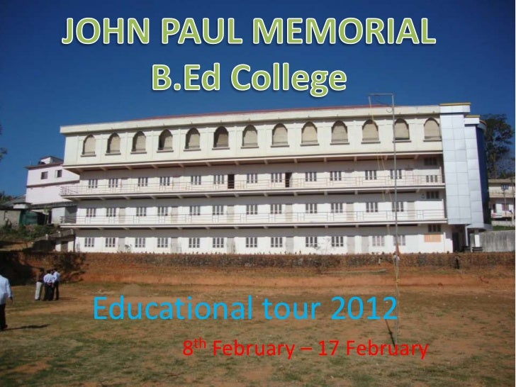 Educational tour 2012      8th February – 17 February