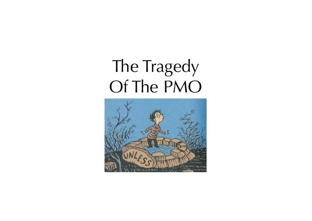 The Tragedy Of The PMO
