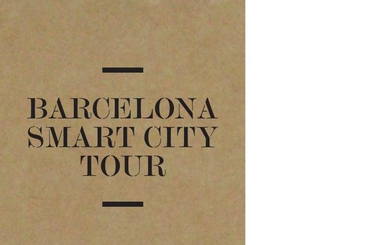 BARCELONASMART CITY  TOUR