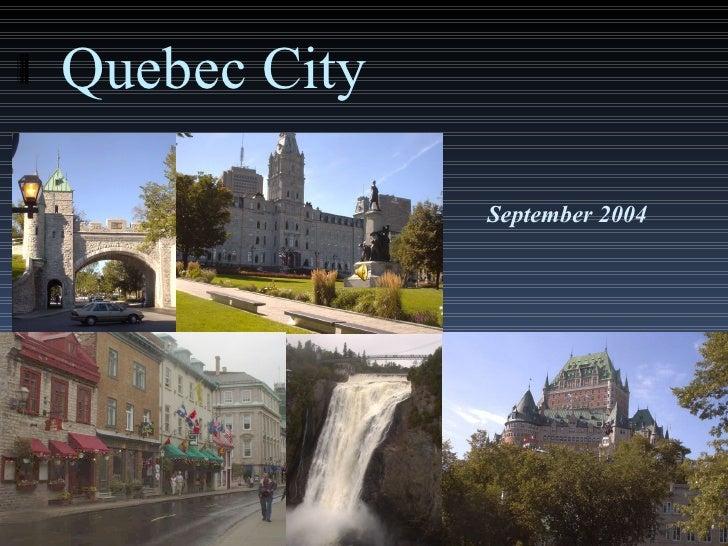Quebec City September 2004