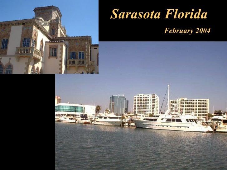 Sarasota Florida February 2004