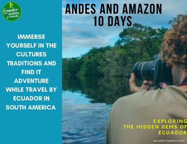 Tour andes and amazon  10D/9N Slide 2