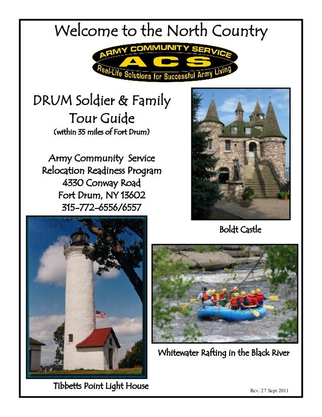Welcome to the North CountryDRUM Soldier & Family    Tour Guide   (within 35 miles of Fort Drum)  Army Community Service R...
