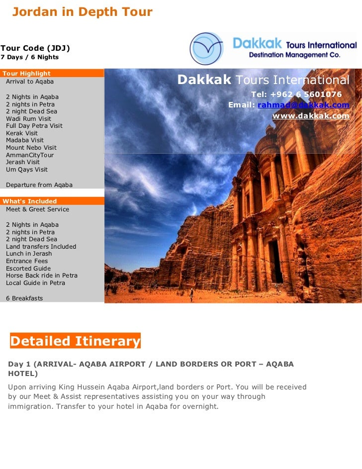 Jordan in Depth TourTour Code (JDJ)7 Days / 6 NightsTour Highlight Arrival to Aqaba                                Dakkak ...