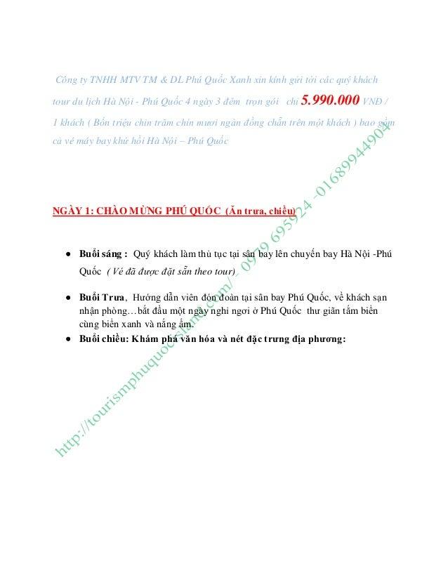 Công ty TNHH MTV TM & DL Phú Quốc Xanh xin kính gửi tới các quý khách tour du lịch Hà Nội - Phú Quốc 4 ngày 3 đêm trọn gói...