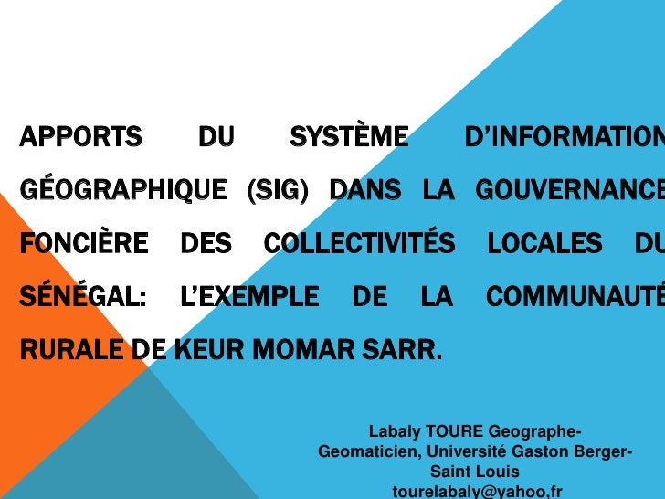 APPORTS     DU    SYSTÈME            D'INFORMATIONGÉOGRAPHIQUE (SIG) DANS LA GOUVERNANCEFONCIÈRE   DES   COLLECTIVITÉS    ...